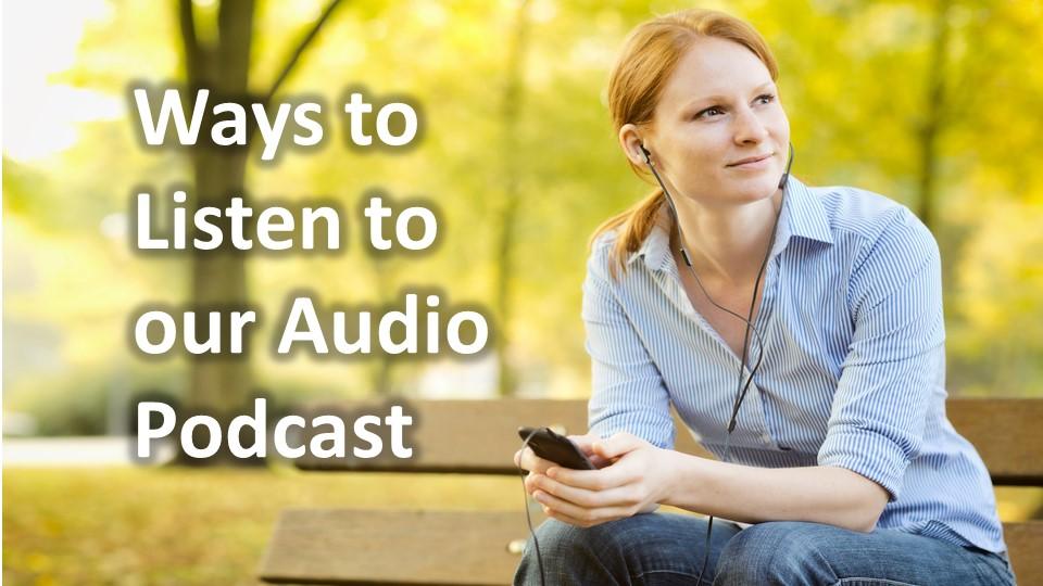 Many Ways to Access River Rock Audio SermonPodcasts