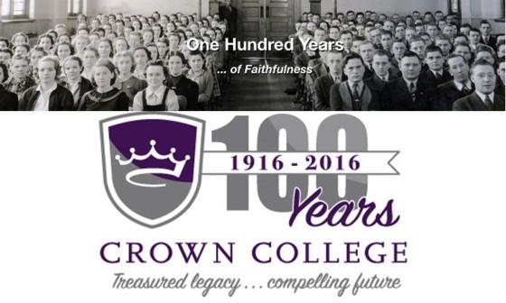 Crown College 100 Years Faithful