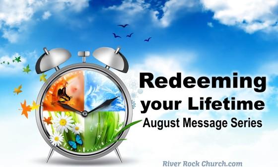 Redeeming Your LifeTime August 16 Series