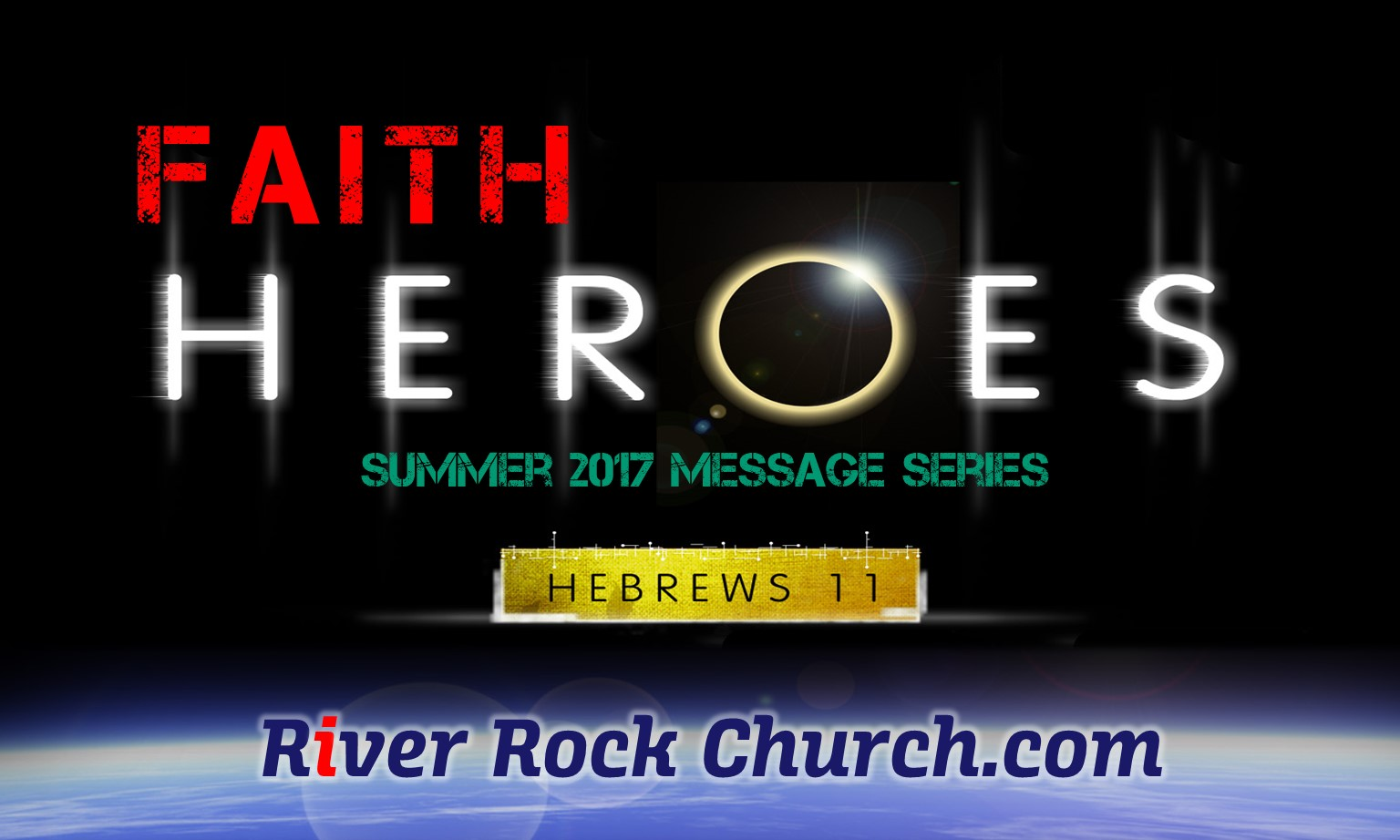 Faith Heroes Encouraging Summer Message Series