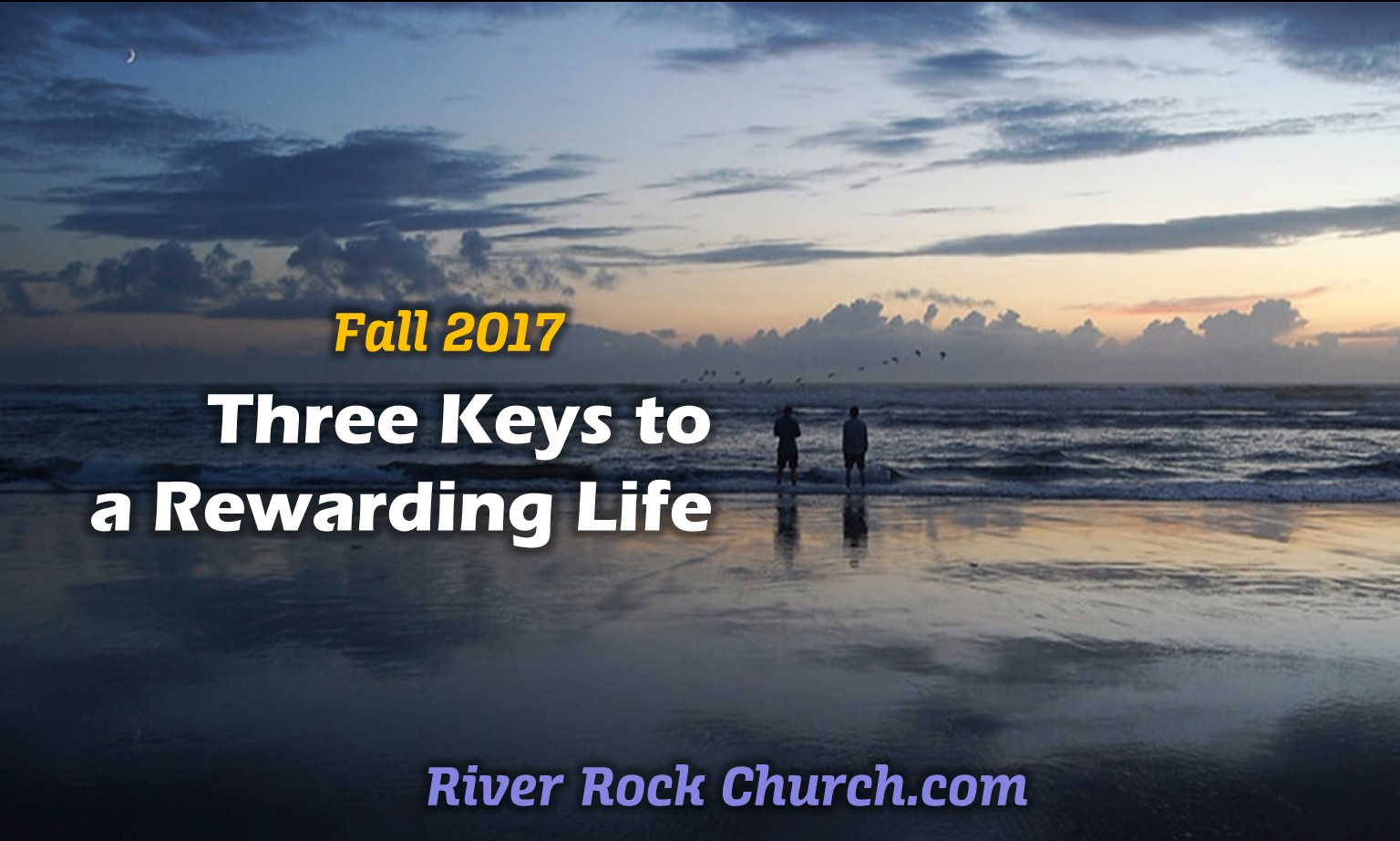 Three Keys to a Rewarding Life
